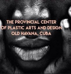 Exhibition May 9 – June 5, 2017 | Havana: Significations